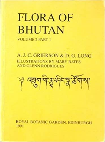 Flora of Bhutan: v. 2, Pt. 1: D. G. Long