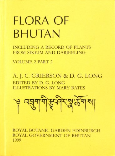Flora of Bhutan: v. 2, Pt. 2: D. G. Long