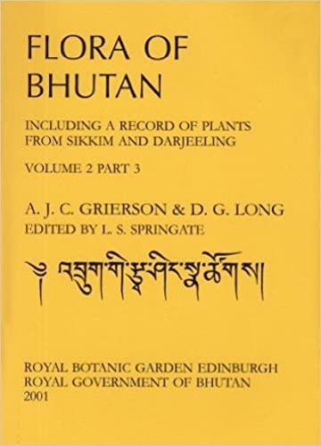 Flora of Bhutan: v. 2, Pt. 3: A.J.C Grierson, D.