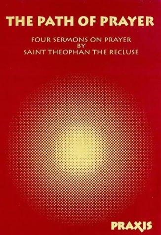 9781872292144: The Path of Prayer: Four Sermons on Prayer (Praxis Pocketbooks No Two)