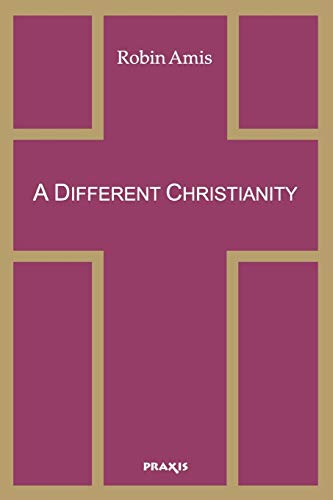 9781872292397: A Different Christianity