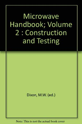 9781872309019: Microwave Handbook: Construction and Testing v. 2