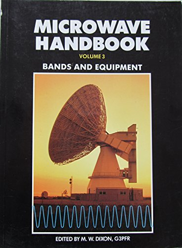 9781872309125: Microwave Handbook Volume 3: Bands and Equipment (v. 3)