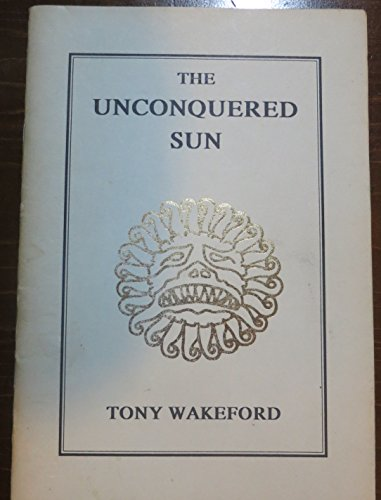 9781872322001: The Unconquered Sun