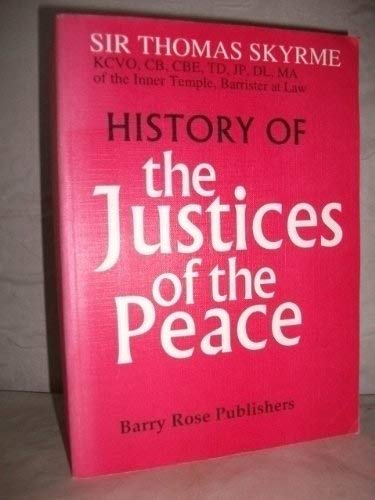 History of the Justices of the Peace
