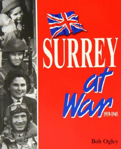 9781872337654: Surrey at War