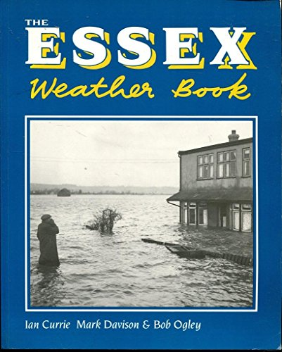 9781872337661: The Essex Weather Book (County Weather)
