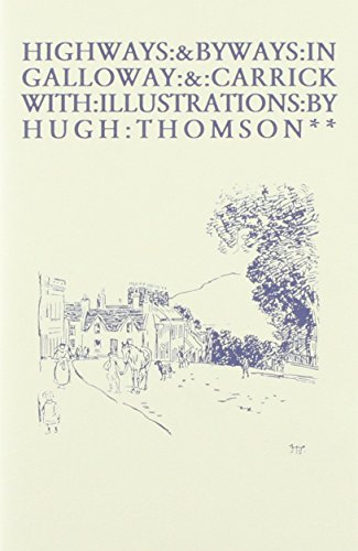 9781872350387: Highways and Byways in Galloway and Carrick (Highways & Byways)