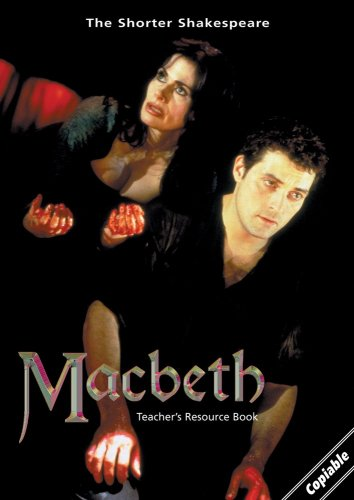 Macbeth: Teacher's Resource Book (Shorter Shakespeare): William Shakespeare