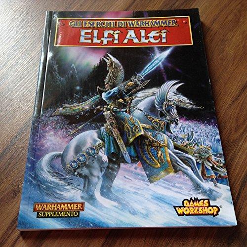 9781872372389: History and Armies of the High Elves: Elfi Alfi (GH Eserciti di Warhammer)