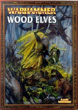 Warhammer Armies: Wood Elves: Stillman, Nigel
