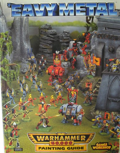 9781872372709: 'Eavy Metal Warhammer 40,000 Painting Guide