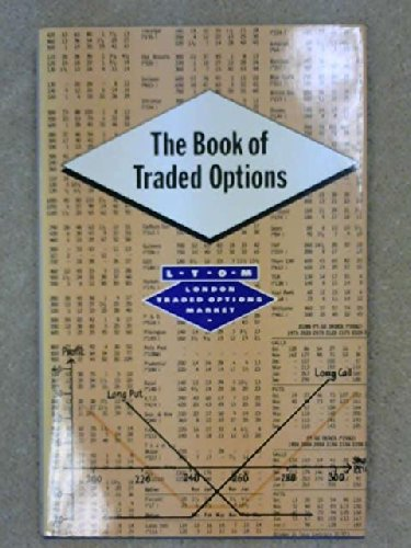 The Book of Traded Options. LTOM, London Traded Options Market.: London Traded Options Market
