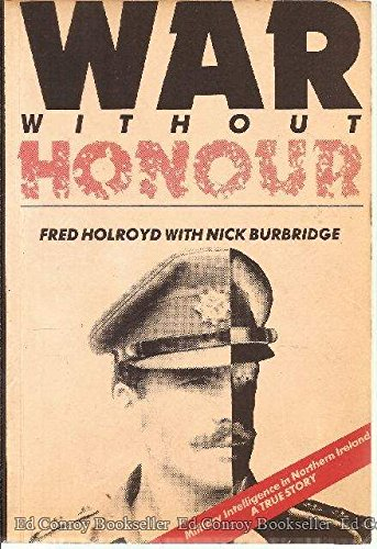 9781872398006: War without Honour: True Story of Military Intelligence in Northern Ireland