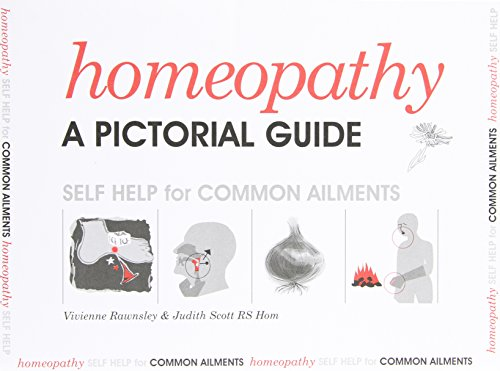 9781872407012: Homeopathy a Pictorial Guide: Self Help for Common Ailments