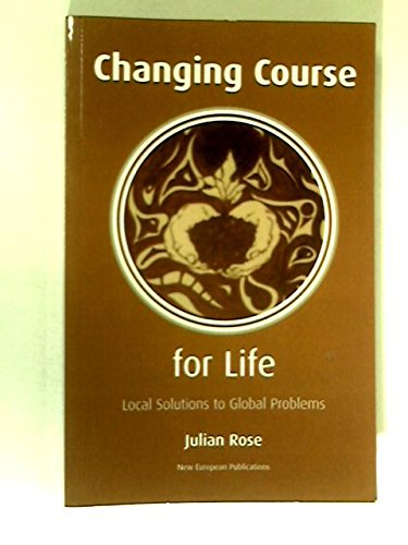 9781872410715: Changing Course for Life
