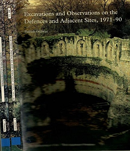 Excavations and Observations on the Defences and Adjacent Sites,1971-90