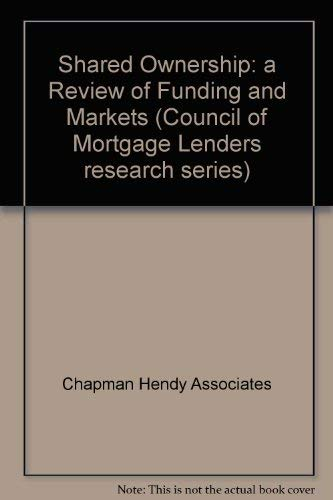 9781872423135: Shared Ownership: a Review of Funding and Markets (Council of Mortgage Lenders research series)