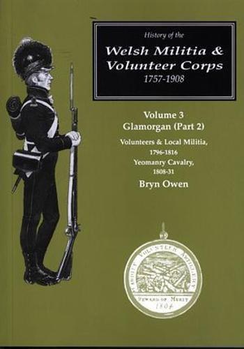 History of the Welsh Militia & Volunteer: Bryn Owen