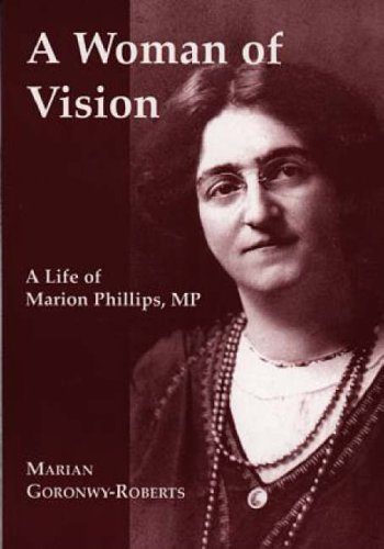 9781872424842: A Woman of Vision: A Life of Marion Phillips, MP