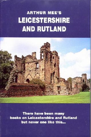 9781872438023: Leicestershire and Rutland (The King's England)