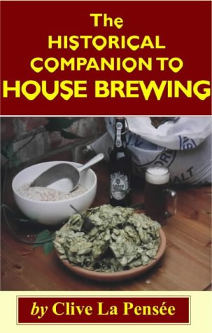 9781872438443: The Historical Companion to House Brewing