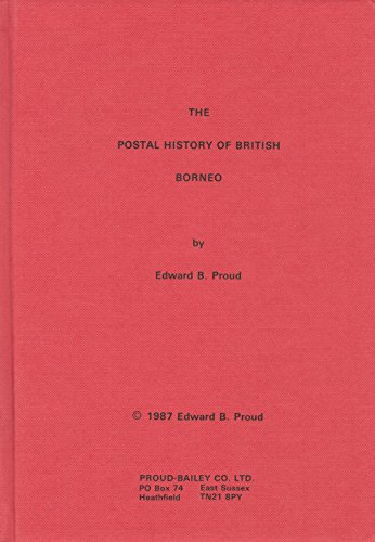 9781872465012: Postal History of British Borneo