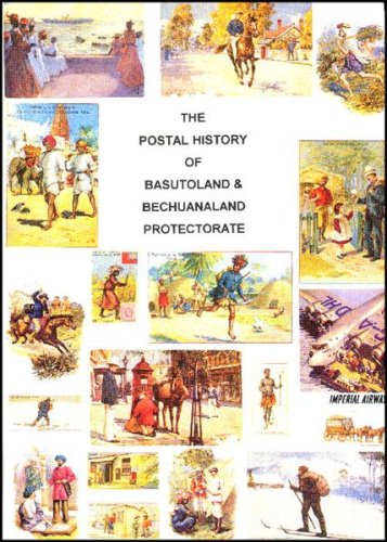 9781872465111: Postal History of Basutoland and Bechuanaland Protectorate (Postal History of the British Colonies)