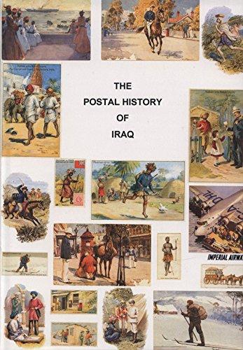 9781872465197: Postal History of Iraq (Postal History of the British Colonies)