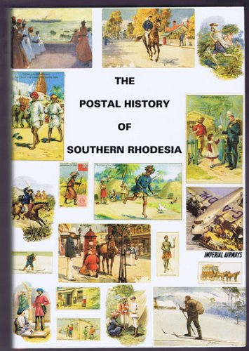 9781872465227: Postal History of Southern Rhodesia (Postal History of the British Colonies)
