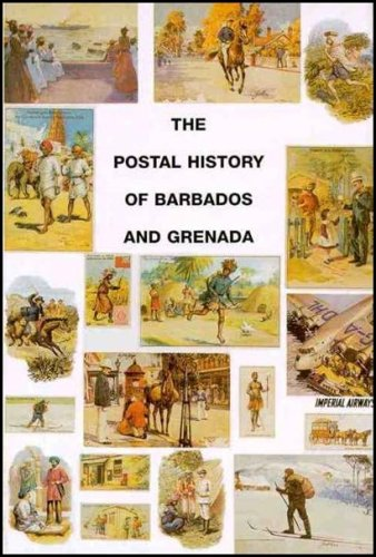 9781872465425: The Postal History of Barbados and Grenada (Postal History of the British Colonies)