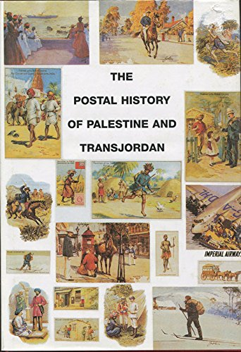 9781872465890: The Postal History of Palestine and TransJordan (Postal History of the British Colonies)