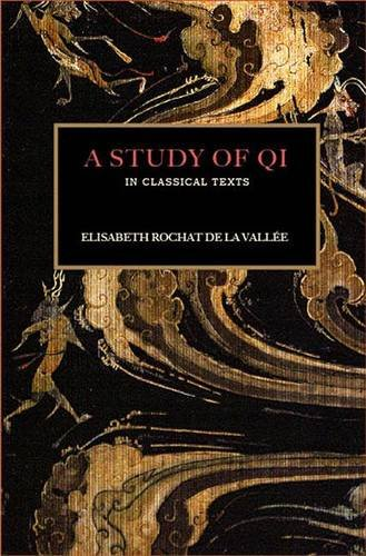9781872468280: A Study of Qi in Classical Texts