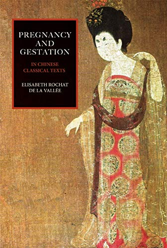 9781872468389: Pregnancy and Gestation: In Chinese Classical Texts
