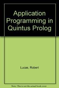 Application Programming in Quintus Prolog: Lucas, Robert