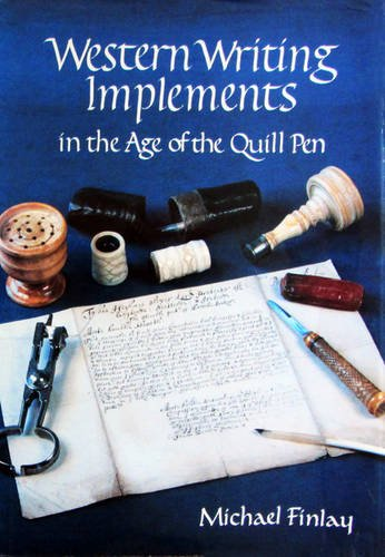 9781872477008: Western Writing Implements: In the Age of the Quill Pen