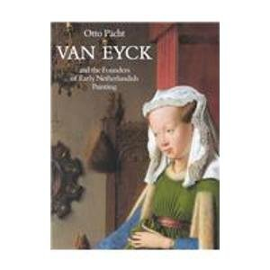 9781872501284: Van Eyck and the Founders of Early Netherlandish Painting (The founders of Netherlands painting)