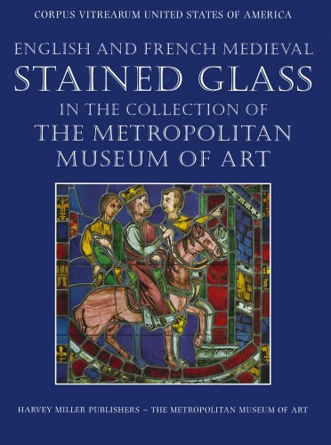 9781872501376: English and French Medieval Stained Glass in the Collection of the Metropolitan Museum of Art (2 Volume set)