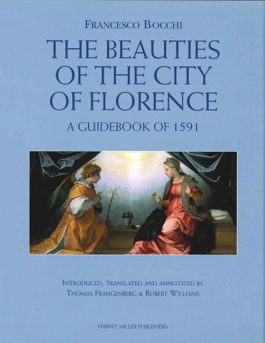 9781872501444: Francesco Bocchi's The Beauties of the City of Florence. A Guidebook of 1591 (Studies in Medieval and Early Renaissance Art History)