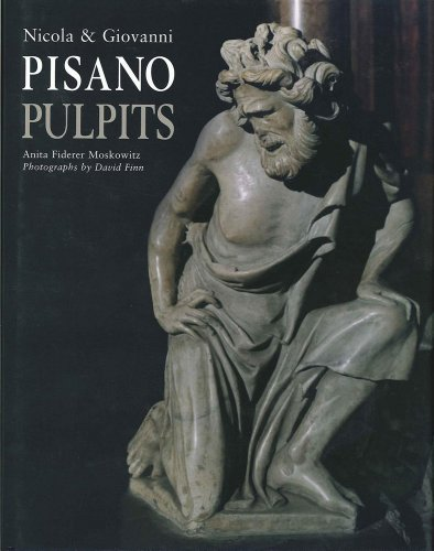 Nicola & Giovanni Pisano: The Pulpits: Studies in Medieval and Early Renaissance Art History Seri...