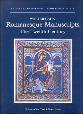 Romanesque Manuscripts. The Twelfth Century. Two Volumes.: Cahn, Walter.
