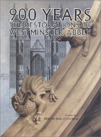 9781872501772: 900 Years: The Restorations of Westminster Abbey
