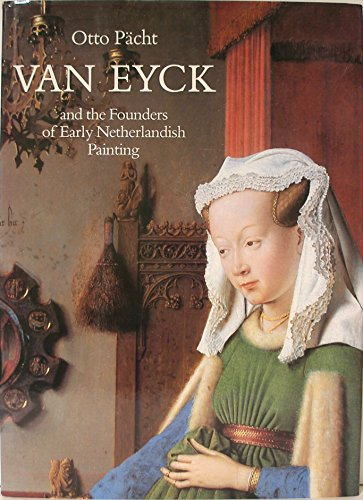 9781872501819: Van Eyck: And the Founders of Early Netherlandish Painting