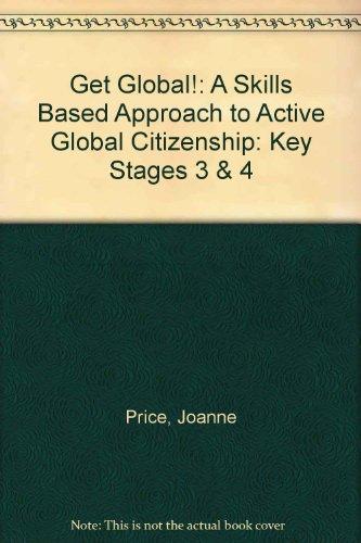 Get Global!: Teacher's Pack Key Stages 3: Price, Joanne