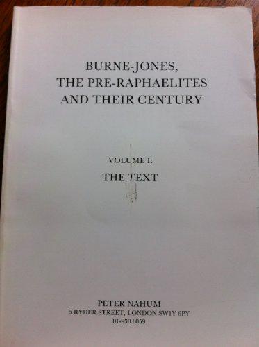 Burne-Jones, The Pre-Raphaelites And Their Century