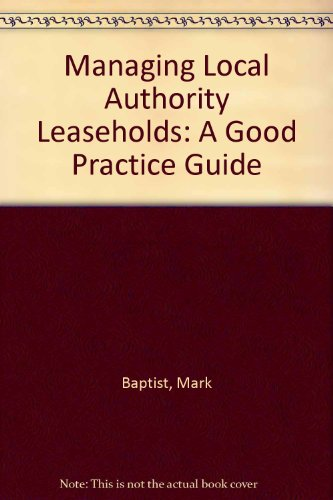 9781872527406: Managing Local Authority Leaseholds: A Good Practice Guide