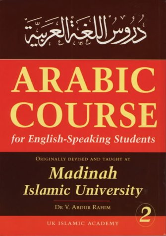 9781872531526: Arabic Course for English Speaking Students: Originally Devised and Taught At Madinah Islamic University: V. 2