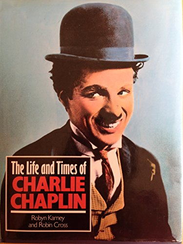 9781872532066: The Life and Times of Charlie Chaplin