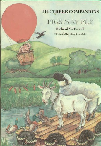 9781872547718: Pigs May Fly (Three Companions)