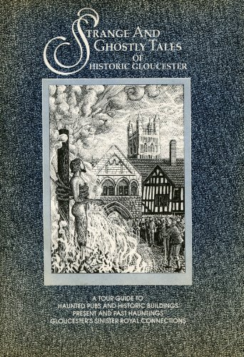 9781872552002: Strange and Ghostly Tales of Historic Gloucester.